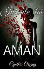 Iubirile lui Aman by CynthiaOrszag