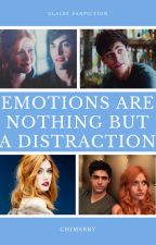 """""""Emotions are nothing but a distraction"""" 