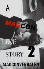 A Magcon Love Story 2 (Herschijven) by artsycacti