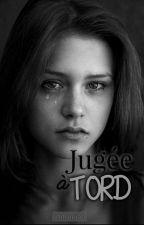 « Jugée à tord »  by imfreejab