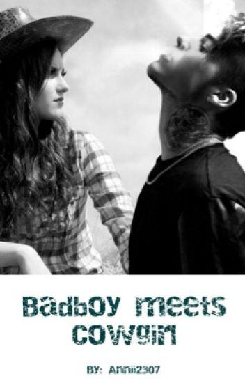 Badboy meets Cowgirl