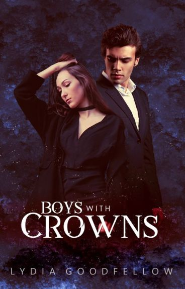 Boys with Crowns [Twisted Hearts #1] by Lydia161290