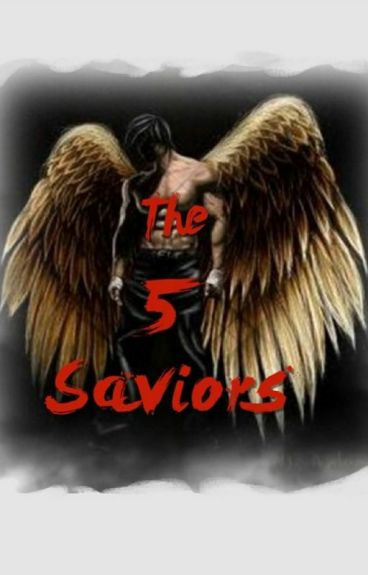 The 5 Saviors