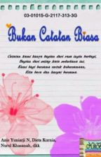 Bukan Catatan Biasa by nwbartpublisher
