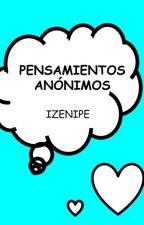 Pensamientos anonimos by izenipe