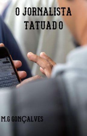 O jornalista tatuado by MarcioGonalves7