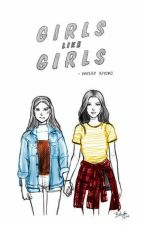 Girls Like Girls (Revisão) by JuninhoMitunaga