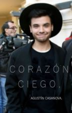 Corazón Ciego (Agustín Casanova) Terminada. by AyeeSantorski