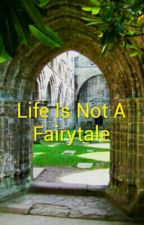 Life Is Not A Fairytale by KATtheCartoonist
