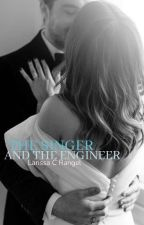 The Singer And Engineer|Editando  by larissasaramego