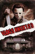 Los Vlog's De Knux123 by knux123