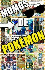 Momos De Pokemon <3 by DexholderWhi-Two