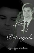 Lies and Betrayals - Elijah Mikaelson by yixingsun