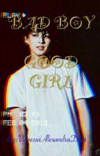 Bad Boy Good Girl (jungkook y tu) by VanessaAlexandraDuar