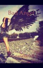 Bad Angel by mariana100502