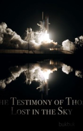 The Testimony of Those Lost in the Sky