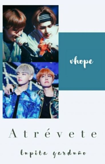 Atrévete ➣ VHope