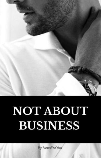 Not about business