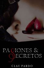 Pasiones y Secretos (RESUBIENDO) by claupardo