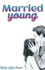 Married Young ✖ IDR by storyshaa