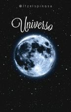 UNIVERSO by Itzelspinosa