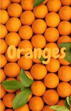 Oranges  by kawaii_potato_jedi