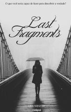Last Fragments by huntervatic