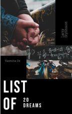 List of 20 dreams(book3) •Larry Stylinson☑ by yasma1616