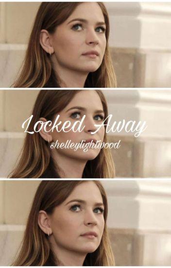 Locked Away // Sirius Black
