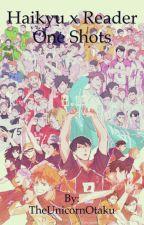 Haikyu X Reader Oneshots (Requests open) by TheUnicornOtaku