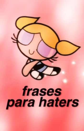 frases para haters