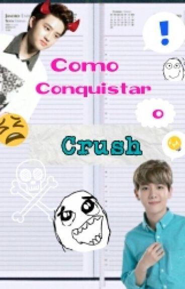 →Como Conquistar O Crush←