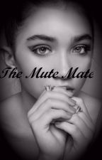 The Mute Mate~Rucas by readingfanstygirl_13