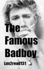 The Famous Badboy by Luv2read131