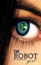 The Robot Girl by ObliviousAngel