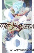 The Surgeon by Heremyheartliesdead
