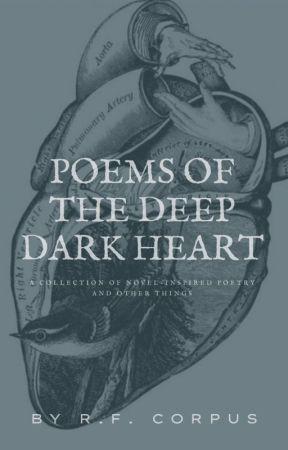 Poems of the Deep Dark Heart - Sonnet of Love - Wattpad