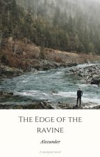 Edge of the Ravine by itking