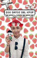 200 Curiosidades del K-pop |PAUSADA| by PepitaTellez