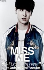Miss Me〈 2Jae 〉 by Apocalypsism