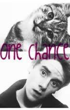 One Chance (Connor Franta Fan Fiction) by xocarpediemxo