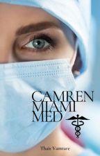 Camren Miami Med by ThaisVamture