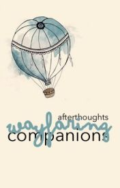 Wayfaring Companions by afterthoughts