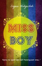 Miss Boy by EryaniWidyastuti