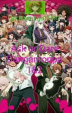 Ask or Dare Danganronpa 1 & 2 by Alter_Ego11037