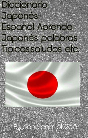 Diccionario Japones Español Aprende Japones Palabras Tipicas