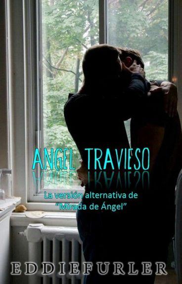 Ángel Travieso: Una Versión Diferente