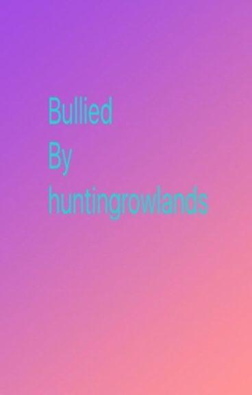 bullied