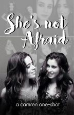 She's Not Afraid (Camren) by lickmyskins