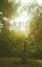 Beautiful Lie  (A Shannon Leto Fanfiction) by HorizonStar17